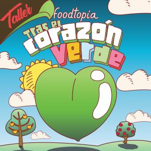 taller corazón verde foodtopia